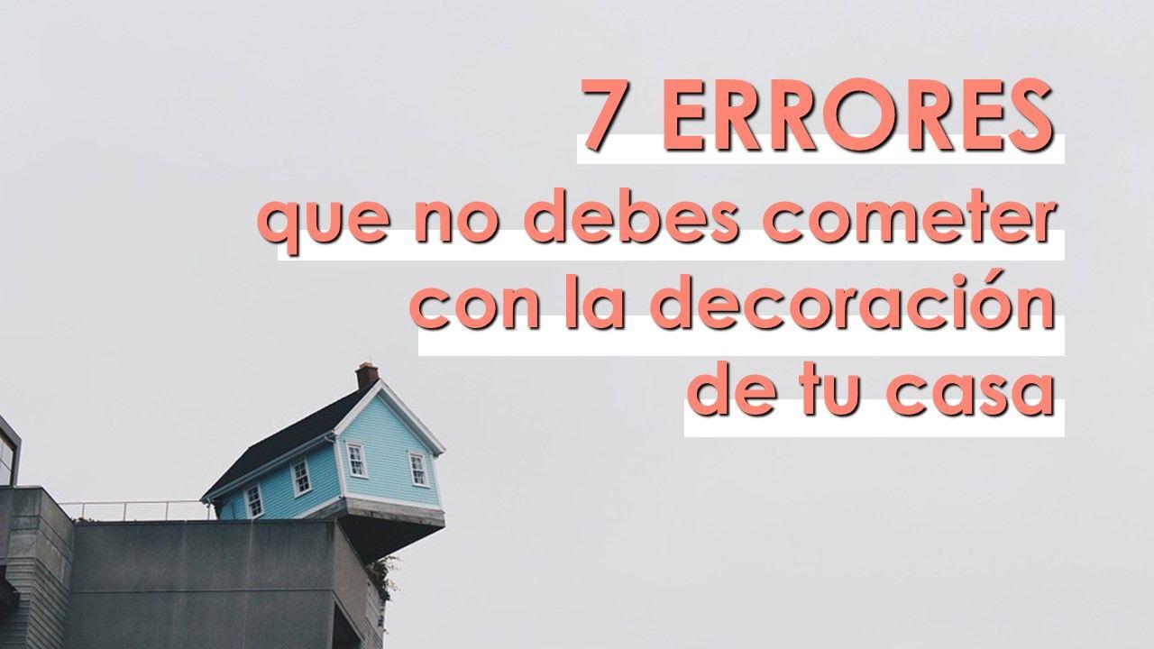 Errores en la decoración de tu casa 1