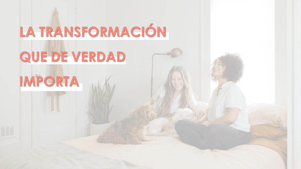 La transformación que importa 6